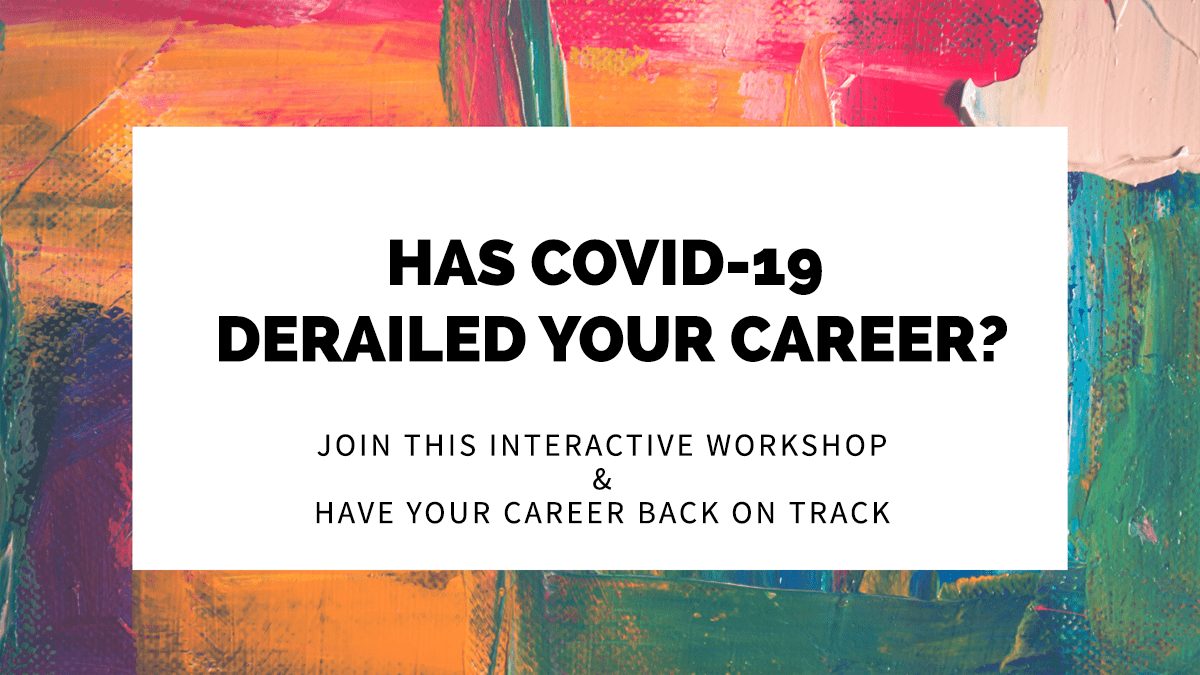 Event: Has COVID-19 derailed your career?